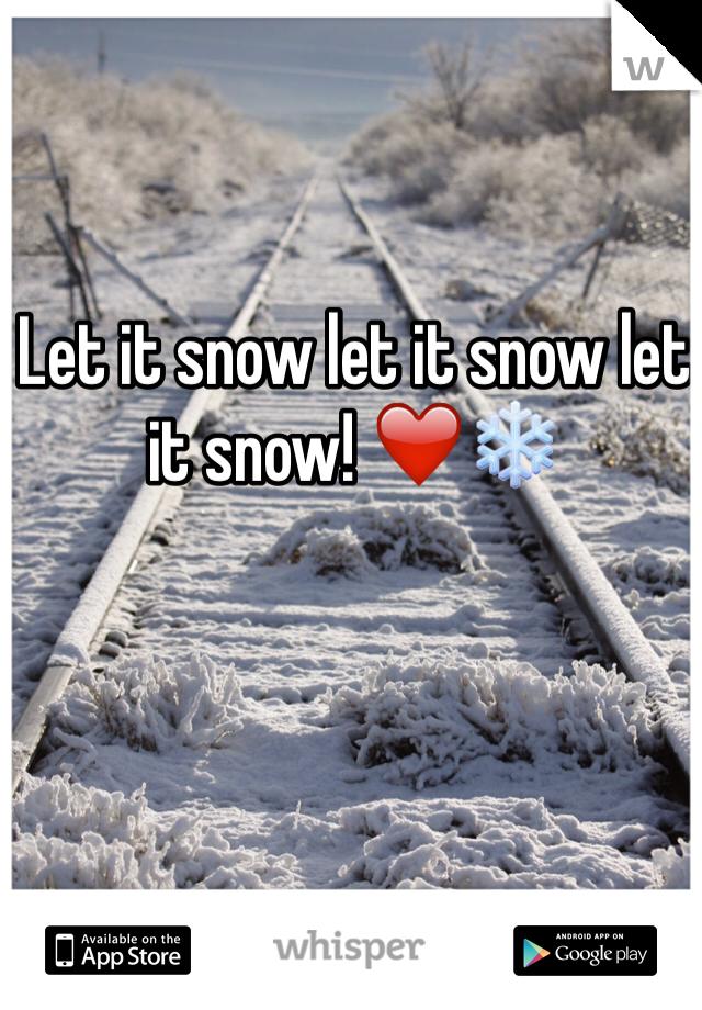 Let it snow let it snow let it snow! ❤️❄️