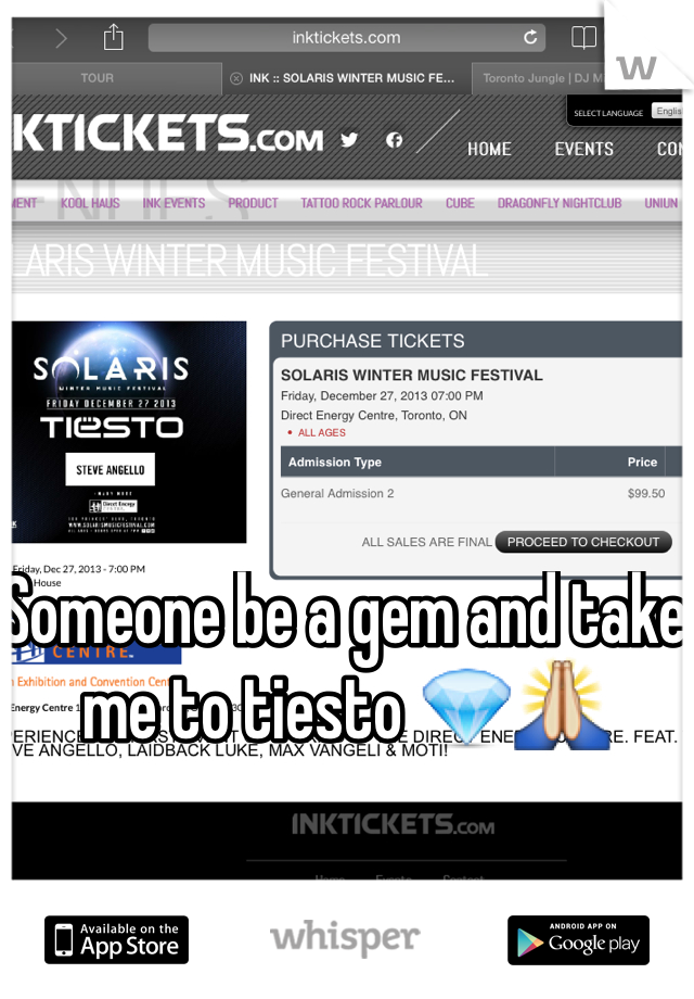 Someone be a gem and take me to tiesto 💎🙏