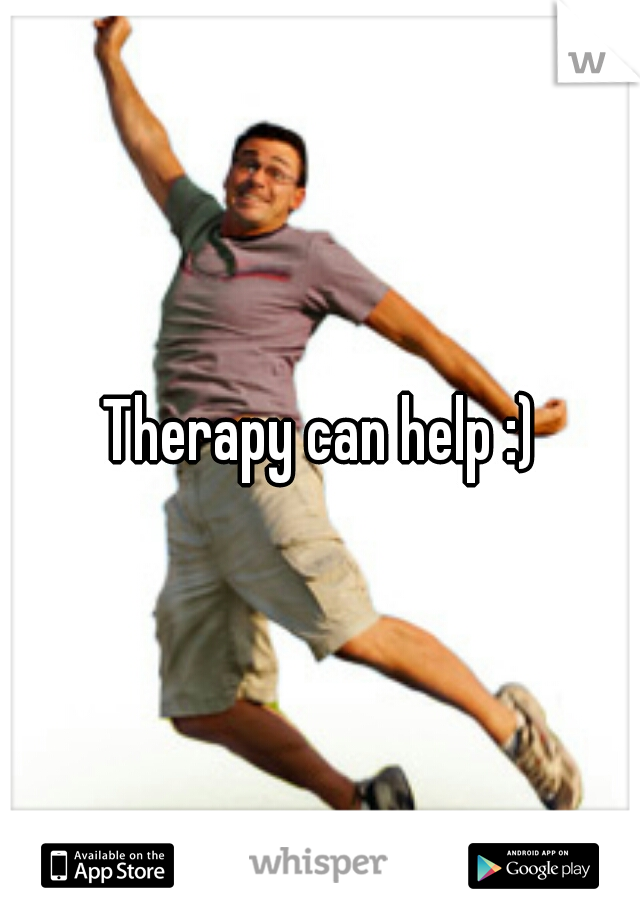 Therapy can help :)