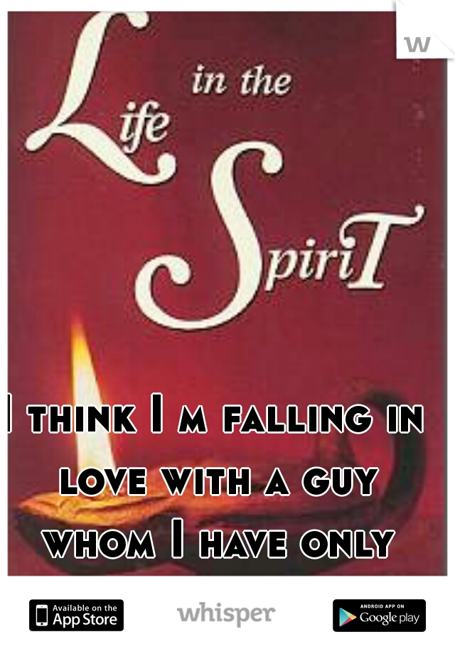 I think I m falling in love with a guy whom I have only met 3 times
