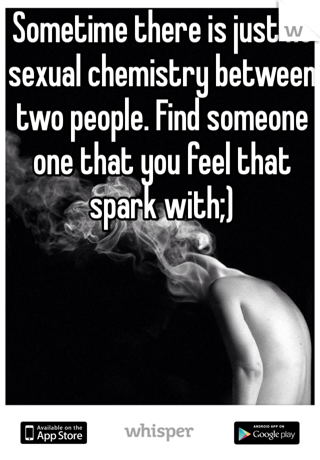 how to find chemistry with someone