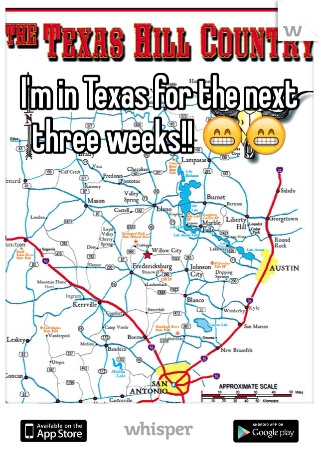 I'm in Texas for the next three weeks!! 😁😁