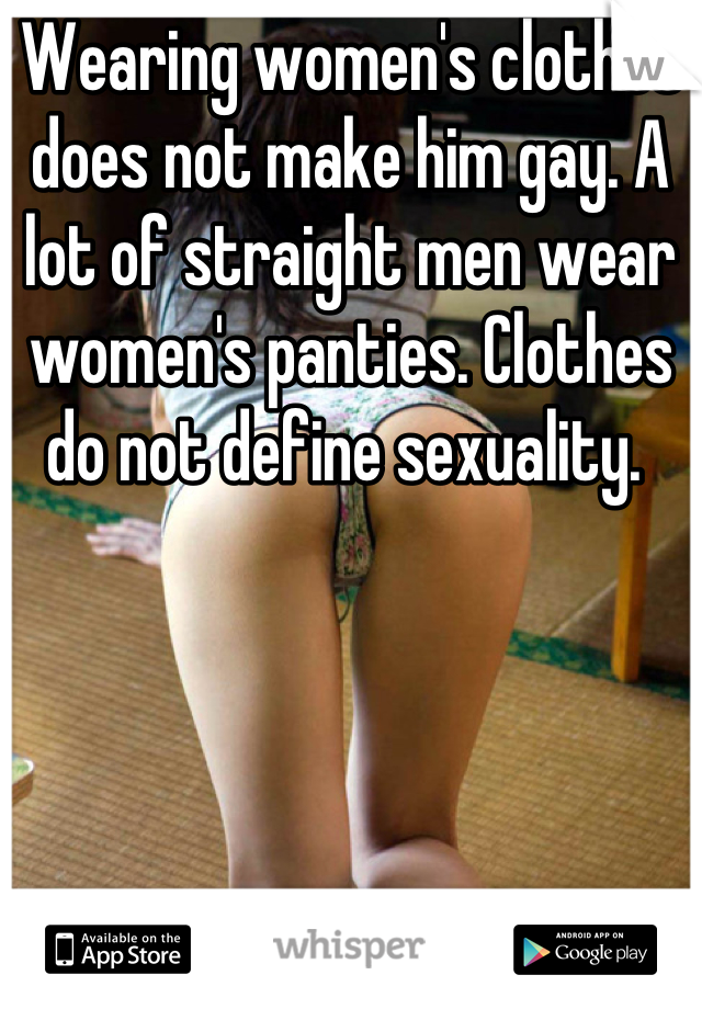 men wearing panties Straight