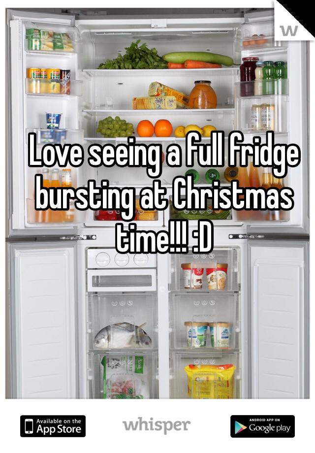 Love seeing a full fridge bursting at Christmas time!!! :D