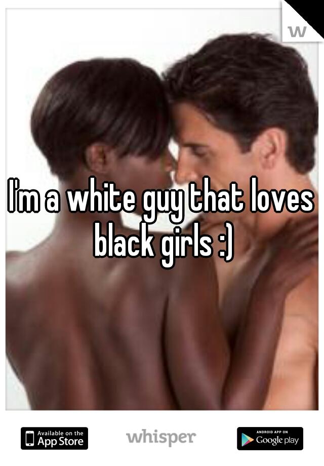 Black girls that love white guys