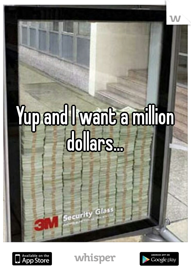 Yup and I want a million dollars...