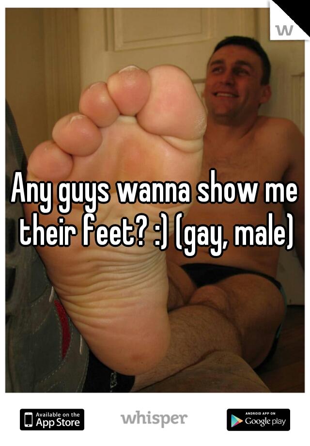 Any guys wanna show me their feet? :) (gay, male)