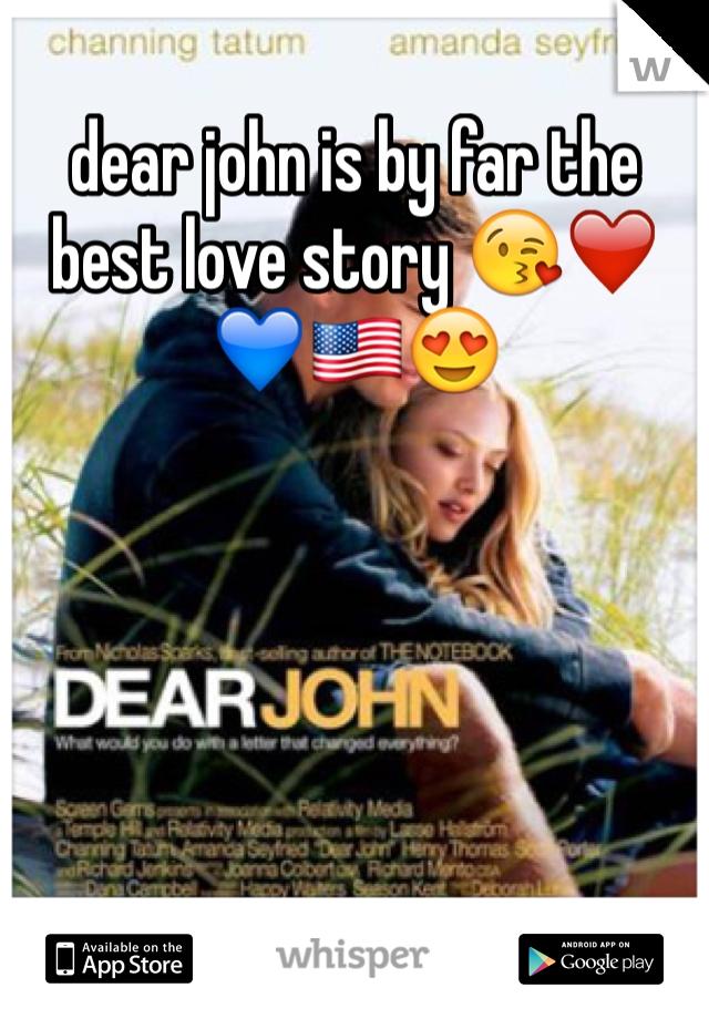 dear john is by far the best love story 😘❤️💙🇺🇸😍