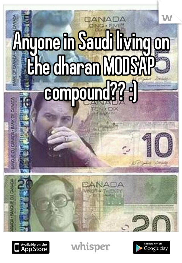 Anyone in Saudi living on the dharan MODSAP compound?? :)