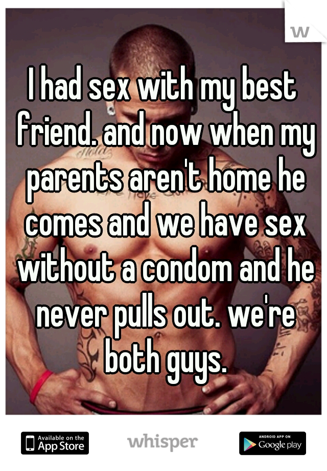 Having sex with my parents