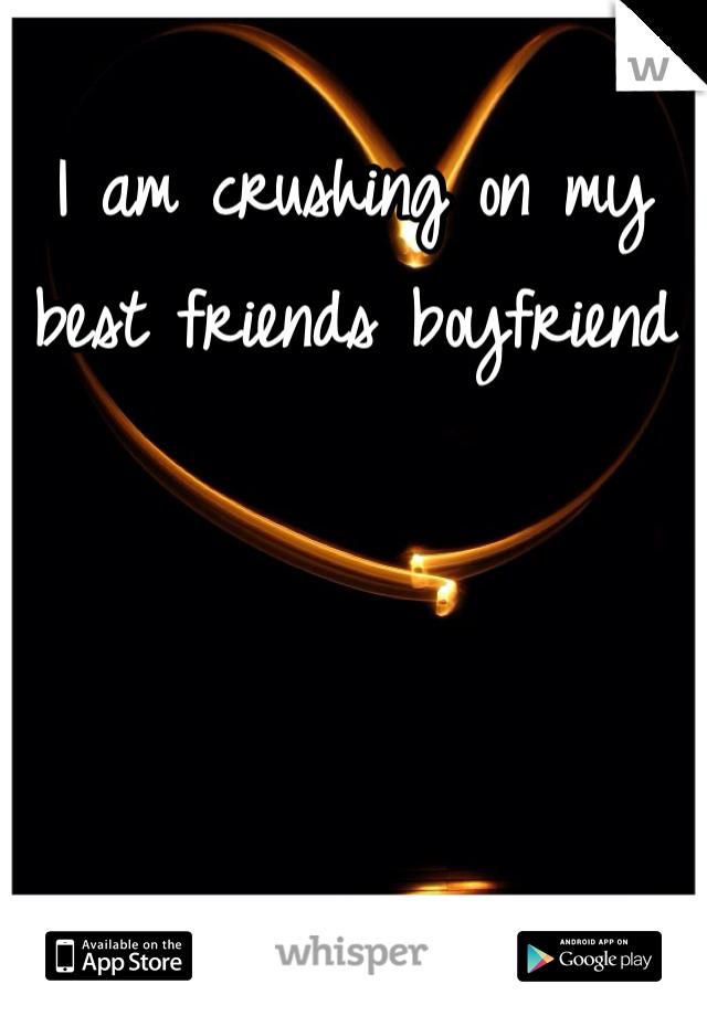 I am crushing on my best friends boyfriend