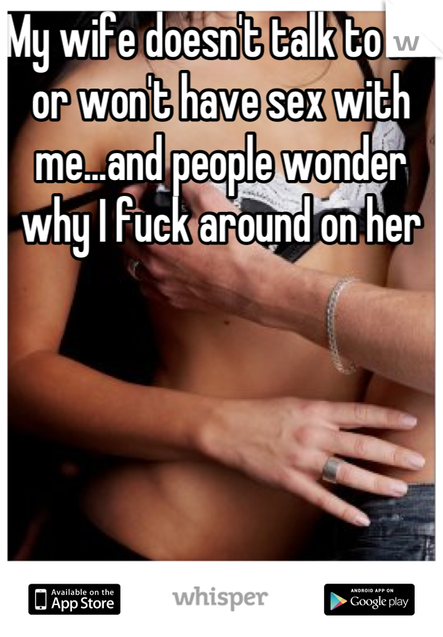 Wife wont talk about sex