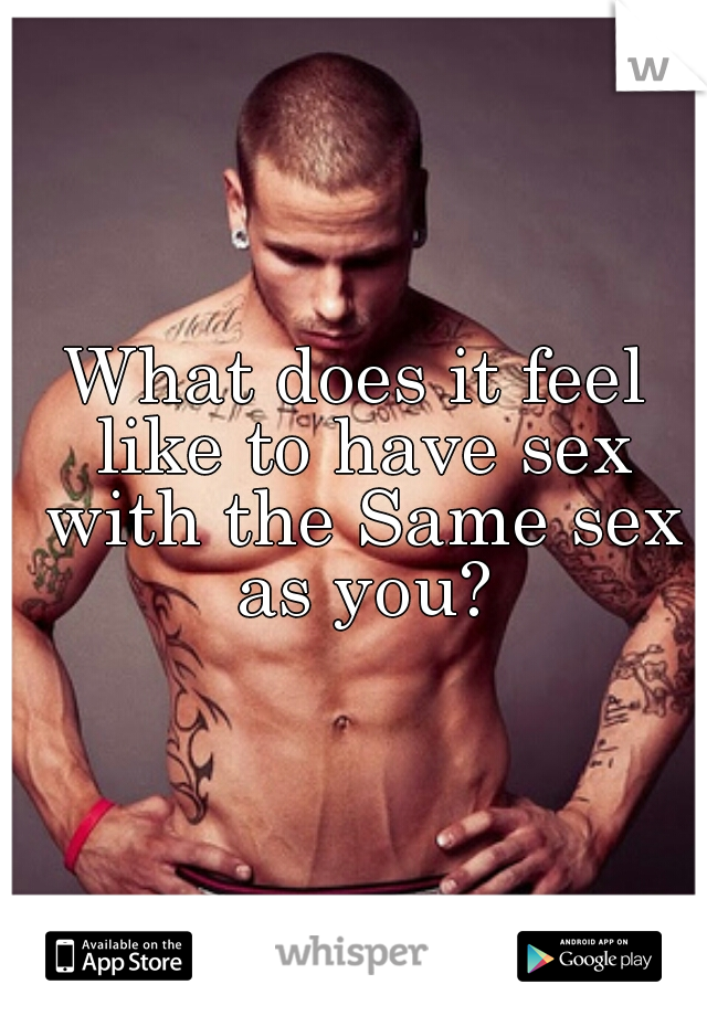 How does sex feel for guys