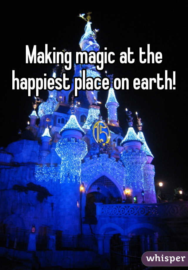 Making magic at the happiest place on earth!