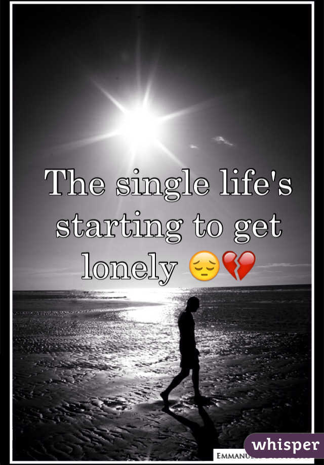 The single life's starting to get lonely 😔💔