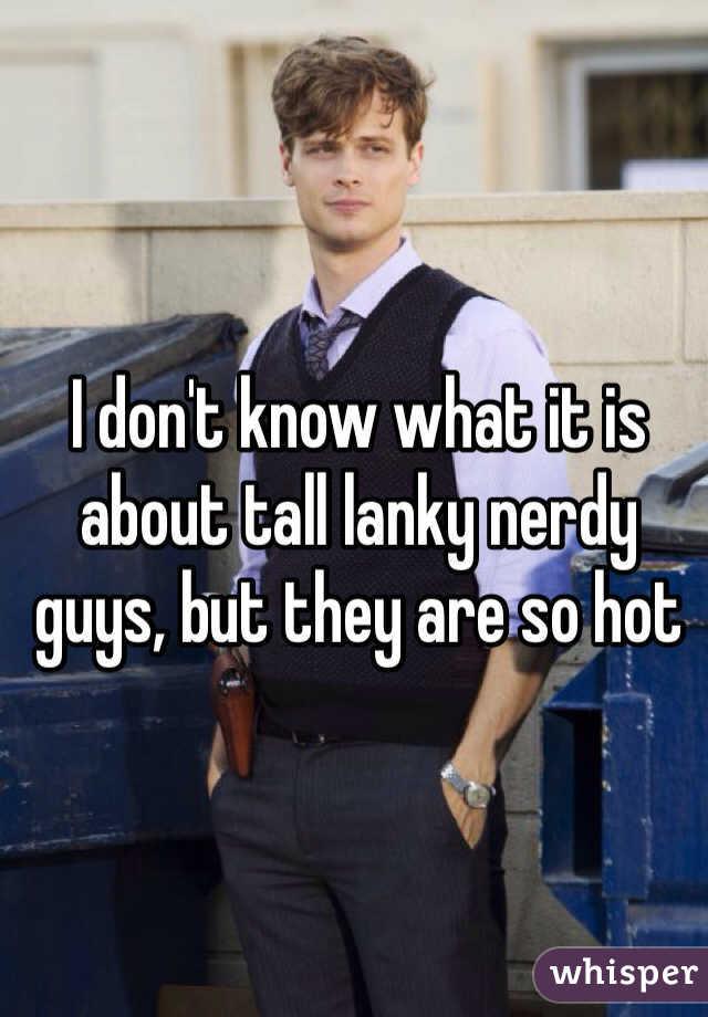 Tall lanky men