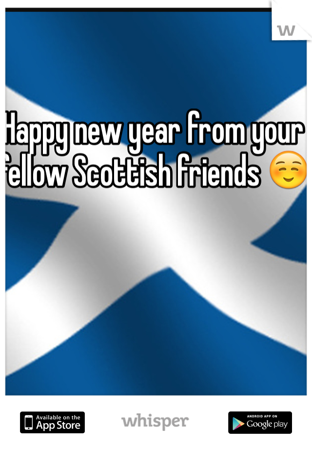 Happy new year from your fellow Scottish friends ☺️