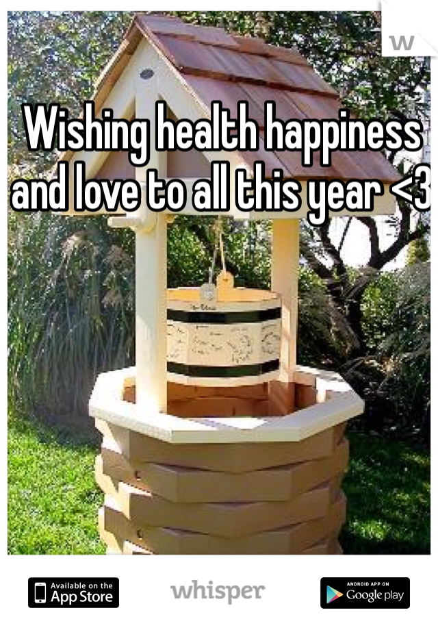 Wishing health happiness and love to all this year <3