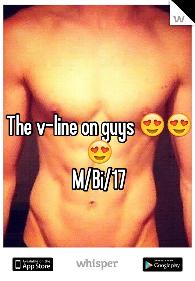 The v-line on guys 😍😍😍 M/Bi/17