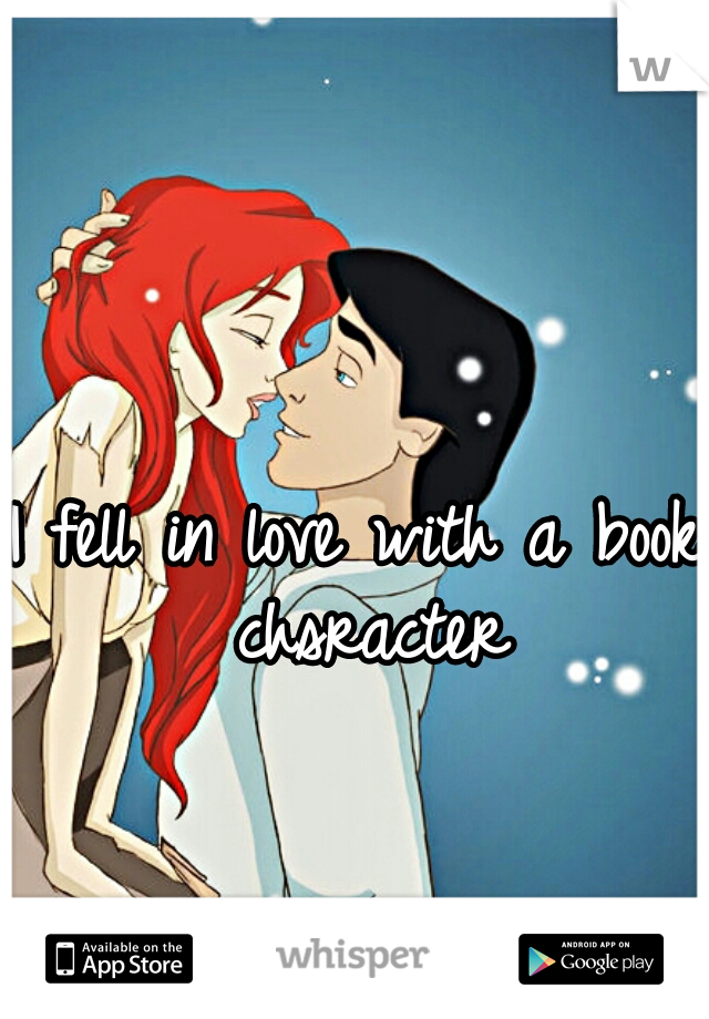 I fell in love with a book chsracter
