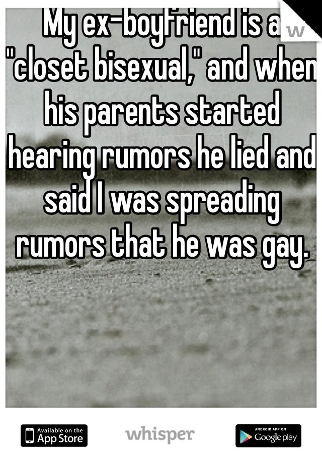 my ex boyfriend is bisexual
