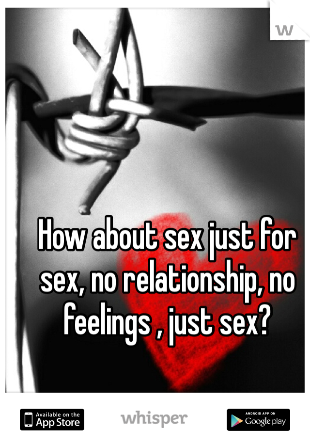 How to go from sex to relationship
