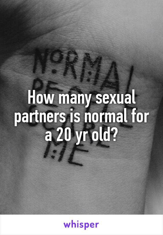 How many sexual partners is normal for a 20 yr old?