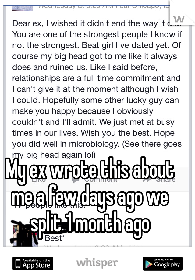 My ex wrote this about me a few days ago we split 1 month ago