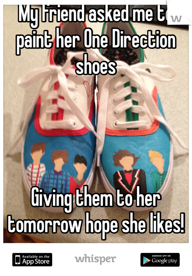 My friend asked me to paint her One Direction shoes     Giving them to her tomorrow hope she likes!