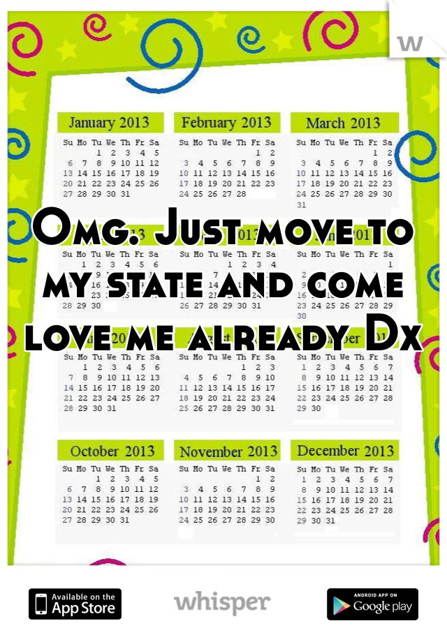 Omg. Just move to my state and come love me already Dx