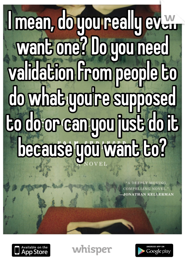 why do people need validation