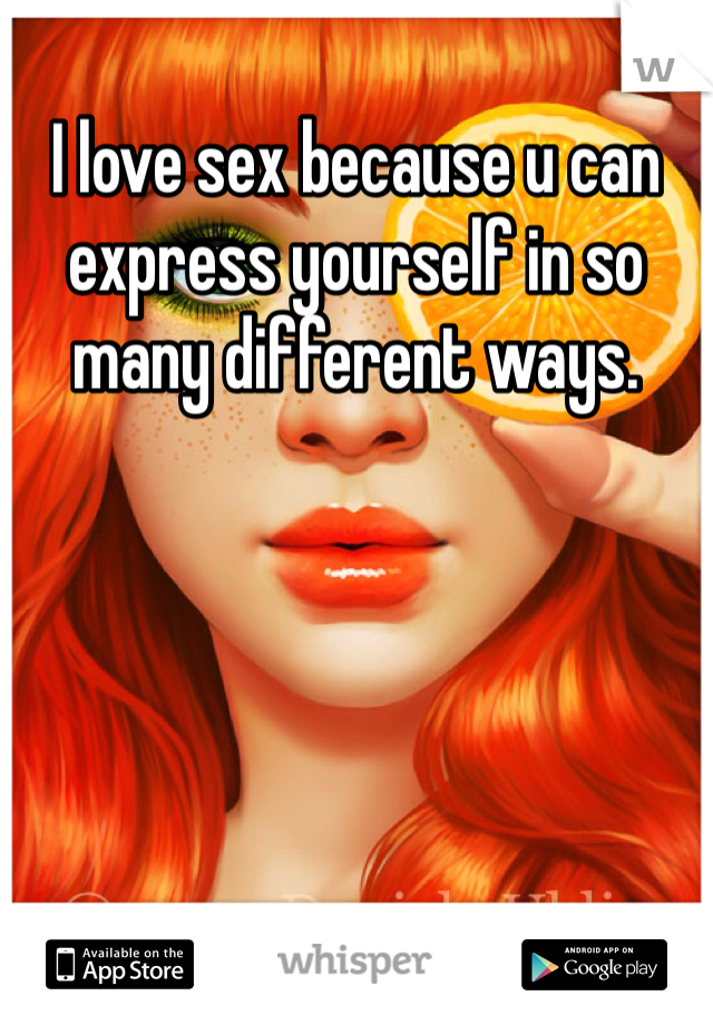 Ways to express yourself sexually