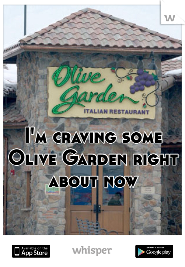 I'm craving some Olive Garden right about now