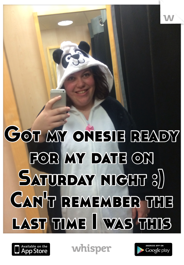 Got my onesie ready for my date on Saturday night :) Can't remember the last time I was this excited!!!  :D