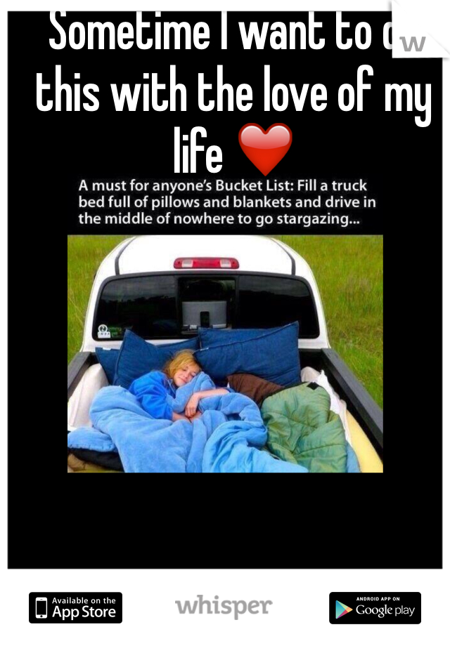 Sometime I want to do this with the love of my life ❤️