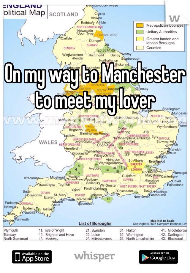 On my way to Manchester to meet my lover