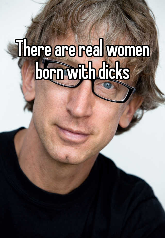 Real Women With Dicks
