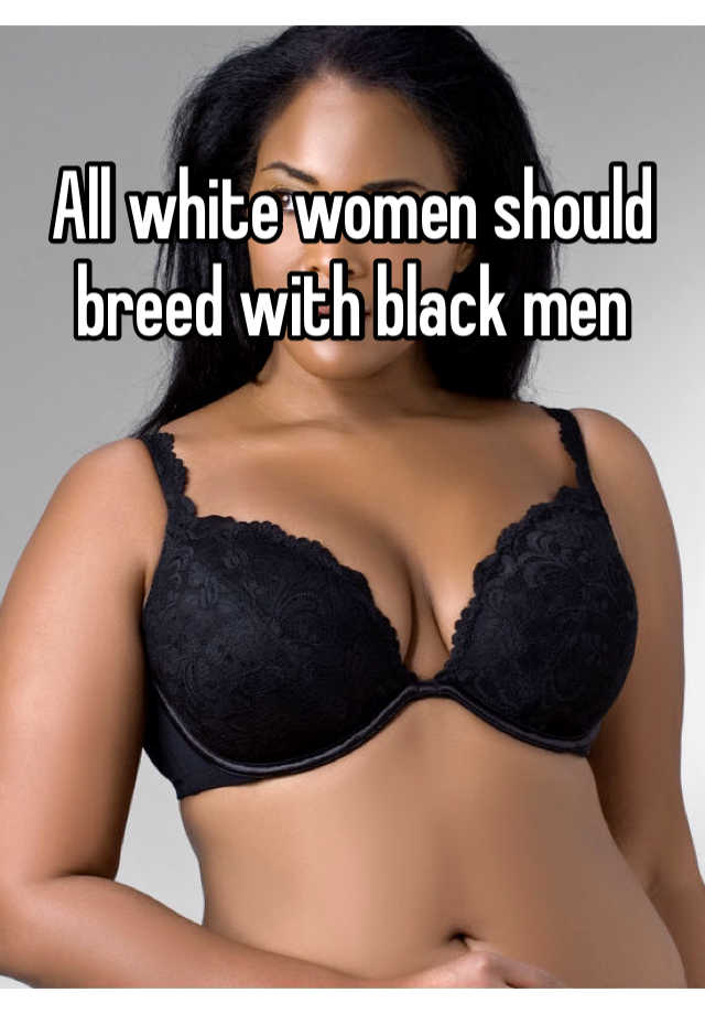 woman Black breeding white man
