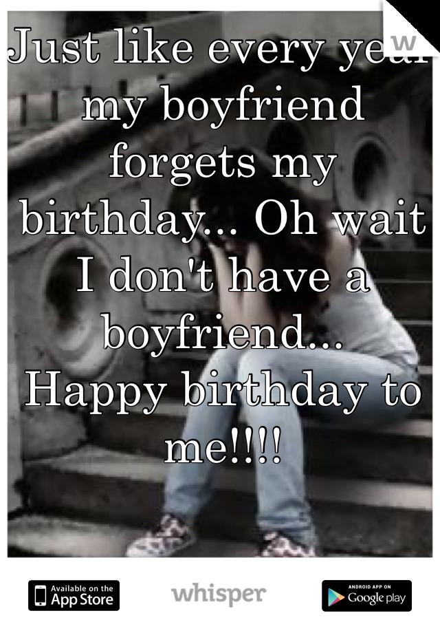Boyfriend forgets birthday