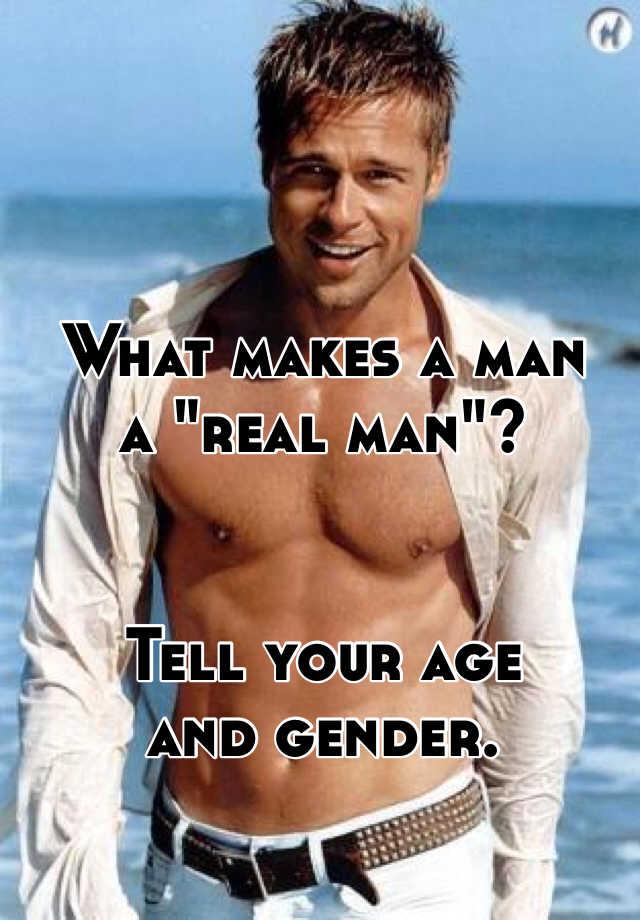what makes a man a man