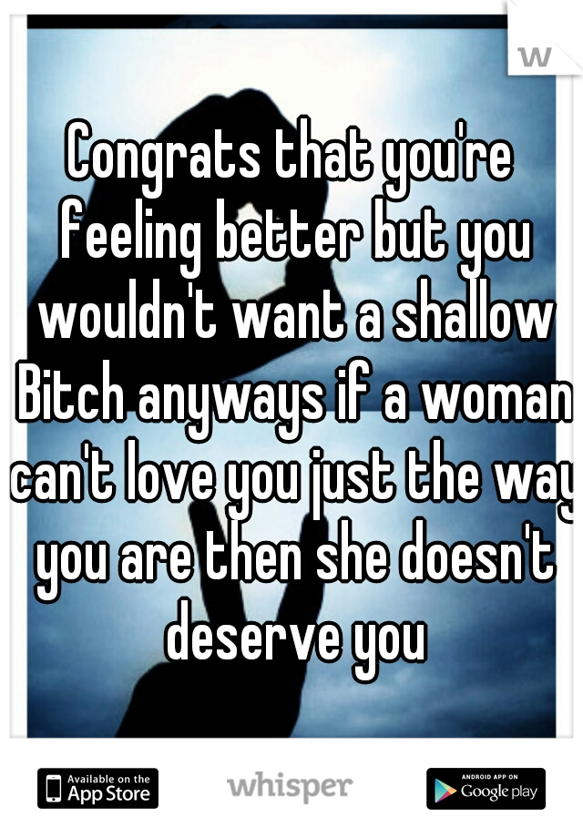 youre a bitch but i love you anyway