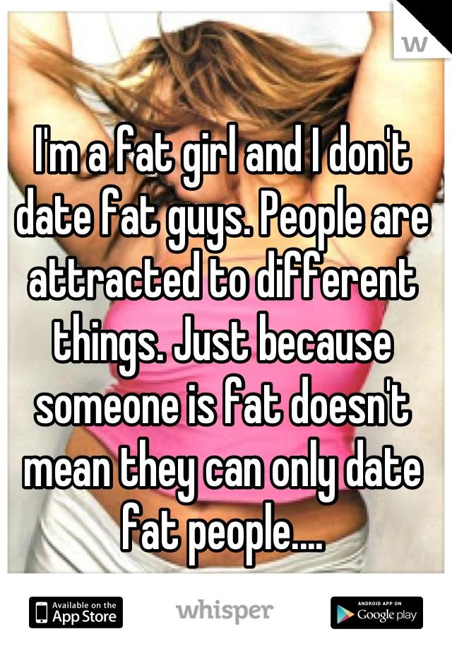 Girls into fat guys
