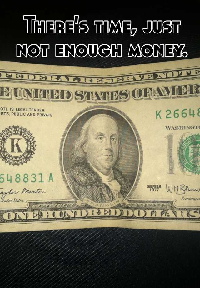 money not enough Speaking with high earners about the paycheck not being enough 5 surefire ways to stop thinking your paycheck is they're not making enough money.