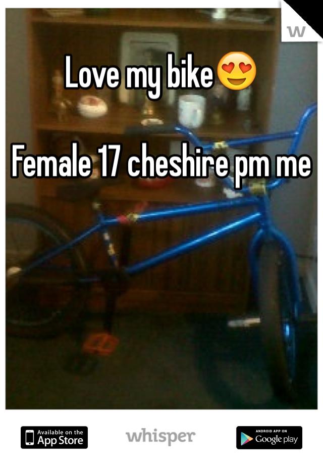 Love my bike😍   Female 17 cheshire pm me