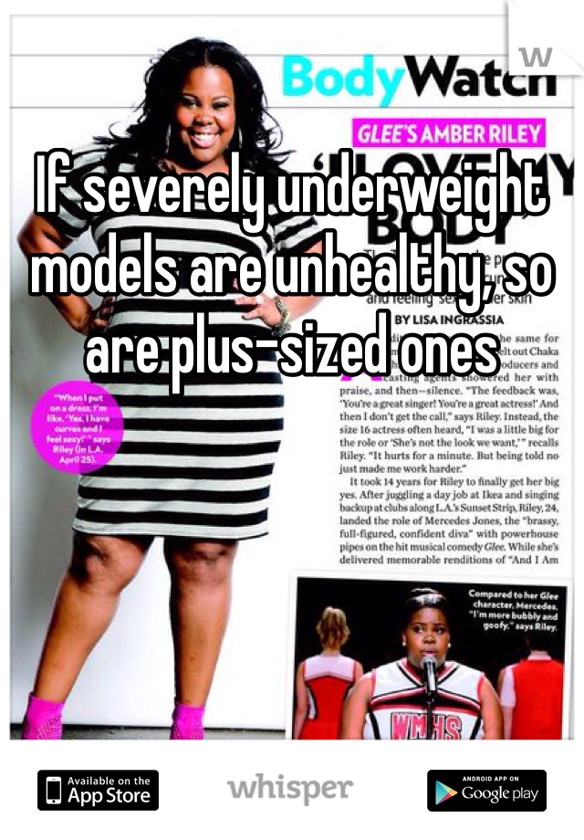 If severely underweight models are unhealthy, so are plus-sized ones