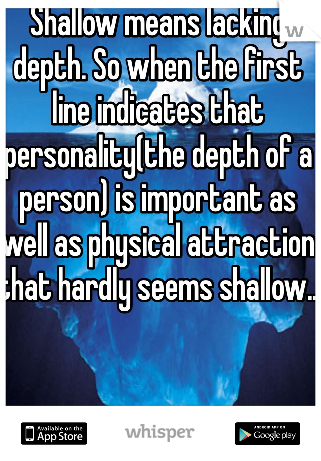 what does shallow person mean