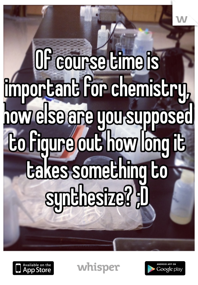 How important is chemistry to you