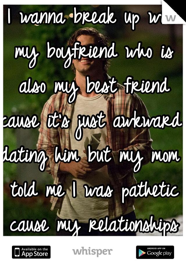 dating my best friend break up