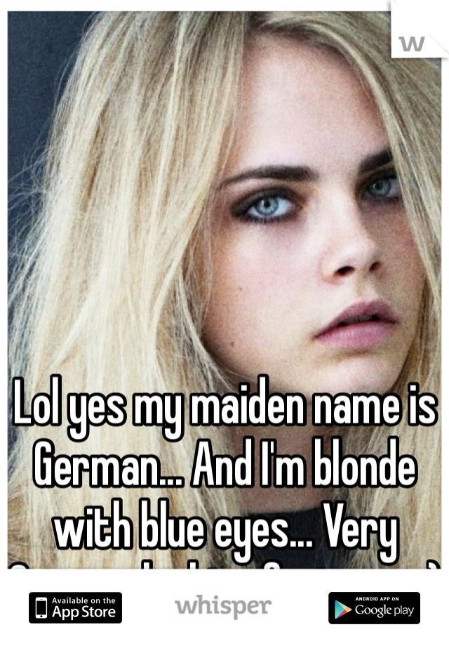 Im looking for blue eyes