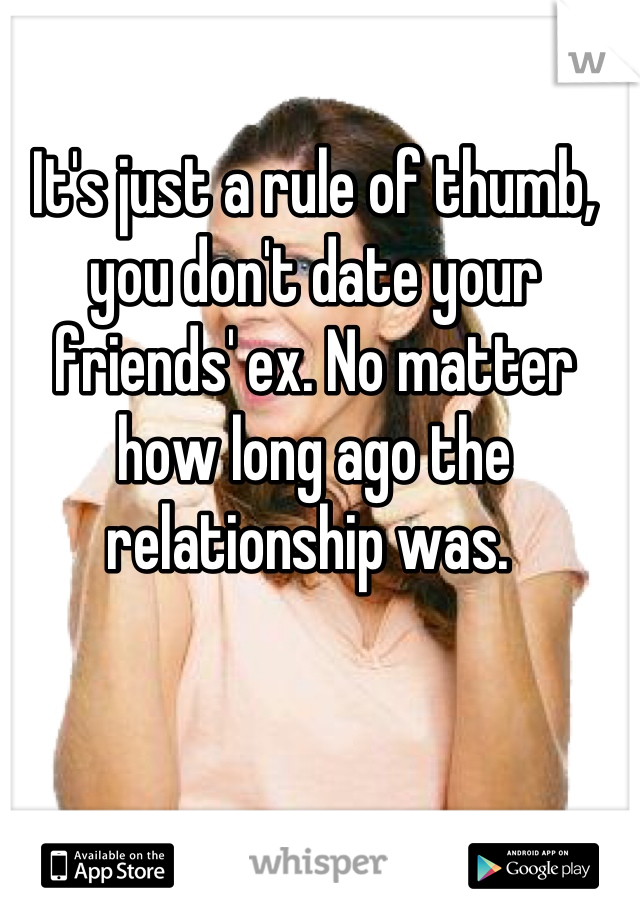 Rules dating mates ex